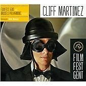 Cliff Martinez - Film Fest Gent and Brussels Philharmonic Present (2014) New
