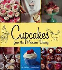Cupcakes from the Primrose Bakery by Lisa Thomas, Martha Swift (Hardback, 2009)