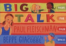 BIg Talk: Poems for Four Voices (pb) by Paul Fleishcman NEW