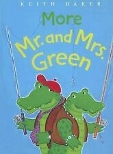 More Mr. and Mrs. Green by Keith Baker (2007, Book, Other)