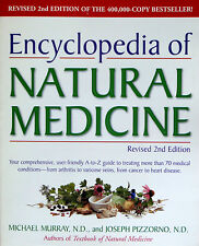 ENCYCLOPEDIA OF NATURAL MEDICINE, Revised 2nd Edition, Murray, Pizzorno - BOOK