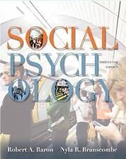 Social Psychology (13th Edition) by Baron, Robert A.; Branscombe, Nyla R.