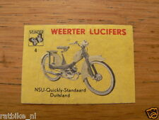 B04 WEERTER LUCIFERS,MATCHBOX LABELS NSU QUICKLY STANDAARD BROMFIETS,MOPED