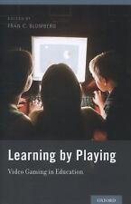 Learning by Playing: Video Gaming in Education,