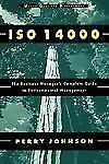ISO 14000: The Business Manager's Complete Guide to Environmental Management (Wi