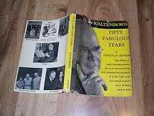 50 Fabulous Years 1900-1950 - A Personal Review by H V Kaltenborn 1st DJ 1950