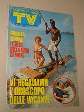 TV SORRISI=1974/28=ORNELLA VANONI=MAGO SILVAN=MIA MARTINI=DEL MONACO MARIO=