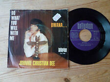 "JOHNNIE CHRISTIAN DEE (ADAM & EVE) bwana...+ do what you will with me 7"" single"