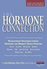 The Hormone Connection: Revolutionary Discoveries Linking Hormones and Women's H