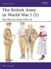 Men-At-Arms: The British Army in World War I (1) : The Western Front 1914-16 391