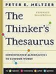 The Thinker's Thesaurus: Sophisticated Alternatives to Common Words (Expanded Se