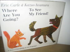 Where are You Going?To See My Friend!/Eric Carle/Iwamura/HBDJ/Japanese