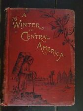 A Winter In Central America and Mexico by Helen J. Sanborn / 1886