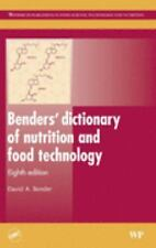 Benders' Dictionary of Nutrition and Food Technology, Eighth Edition (Woodhead P