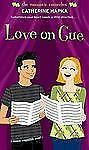 Love on Cue (Romantic Comedies (Mass Market))