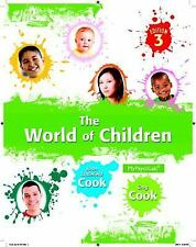 The World of Children by Greg Li Cook and Joan Littlefield Cook (2013,...