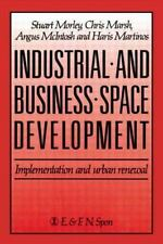 Industrial and Business Space Development : Implementation and Urban Renewal...