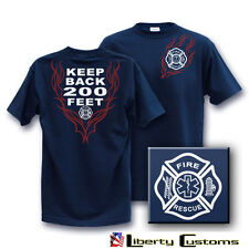 xl KEEP BACK 200 FEET   FLAMED   FIREFIGHTER t-shirt  other sizes in our store
