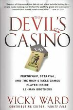The Devil's Casino: Friendship, Betrayal, and the High Stakes Games Played Insid
