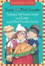 Junie B. Jones #28: Turkeys We Have Loved and Eaten (and Other Thankful Stuff) (