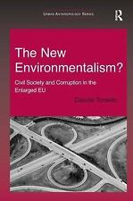 NEW - The New Environmentalism?: Civil Society and Corruption in the Enlarged EU