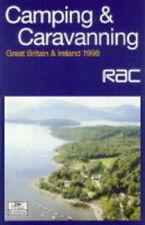 RAC Camping and Caravanning 1998: Great Britain and Ireland (Rac Guide), Royal A