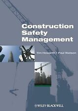 Construction Safety Management by Paul Watson, Tim Howarth (Paperback, 2008)