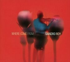 Sandro Roy-Where I come from CD NUOVO