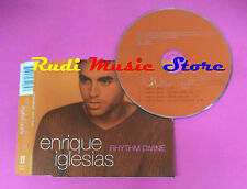 CD singolo Enrique Iglesias Rhythm Divine 497 208-2 EU 1999  no lp mc vhs(S19)
