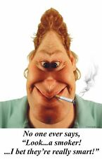 ANTI-SMOKING POSTERS -MOTIVATIONAL SCHOOL POSTER 16X24-DESIGNED FOR SCHOOLS