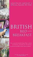 British Bed and Breakfast (Alastair Sawday's Special Places to Stay), Alastair S