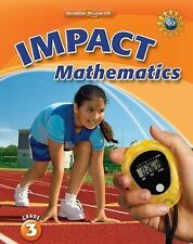 Math Connects, Grade 3, IMPACT Mathematics, Student Edition by...
