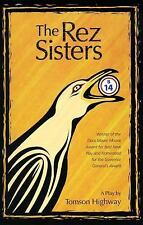 The Rez Sisters: A Play in Two Acts, Highway, Tomson, New Books
