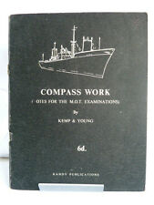 COMPASS WORK; NOTES FOR THE MOT EXAMINATIONS 1962 by KEMP & YOUNG