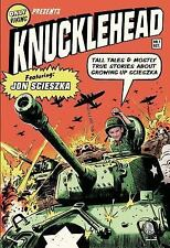 Knucklehead: Tall Tales and Almost True Stories of Growing up Scieszka - Scieszk