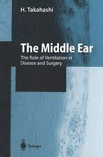 The Middle Ear : The Role of Ventilation in Disease and Surgery by H....