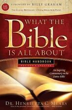 What the Bible Is All About: What the Bible Is All about KJV : Bible Handbook...
