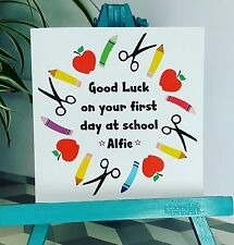 PERSONALISED Handmade Good Luck First Day At School Card