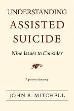 Understanding Assisted Suicide: Nine Issues to Consider-ExLibrary