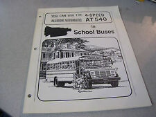 Vintage Detroit Diesel Allison Automatic 4-Speed AT540 in School Buses Brochure