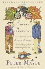 Encore Provence: New Adventures in the South of France - Peter Mayle - Good Cond