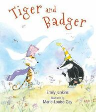 Tiger and Badger by Emily Jenkins (2016, Picture Book)