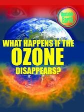 What Happens If the Ozone Disappears? (Unstable Earth)