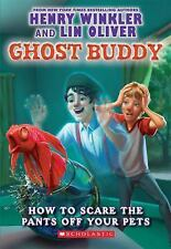 Ghost Buddy #3: How to Scare the Pants Off Your Pets-ExLibrary