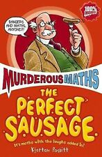 The Perfect Sausage and Other Fundamental Formulas (Murderous Maths), Kjartan Po