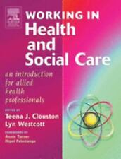 Working in Health and Social Care: An Introduction for Allied Health P-ExLibrary