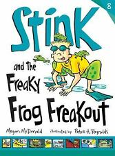 Stink: Stink and the Freaky Frog Freakout 8 by Megan McDonald (2013, Hardcover)