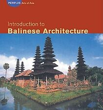 Introduction to Balinese Architecture (Periplus Asian Architecture Ser-ExLibrary