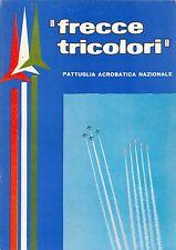 BROSCHÜRE AEROBATIC DISPLAY TEAM FRECCE TRICOLORI 1967, SEHR SELTEN, VERY RARE!