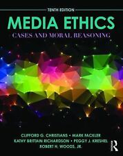 Media Ethics : Cases and Moral Reasoning by Robert H. Woods, Mark Fackler,...